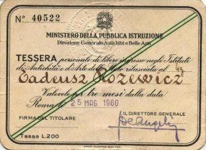 [Karta, wystawiona Tadeuszowi Różewiczowi przez włoskie Ministerstwo Edukacji Narodowej, umożliwiająca wejścia do rzymskich muzeów, Rzym 1960 r.]